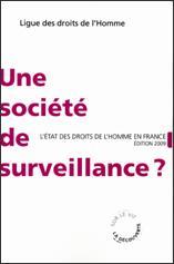 Couverture Une Société de Surveillance ?