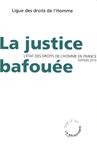 Couverture La Justice bafouée